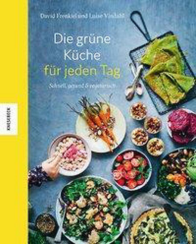 484860cf13 Die grüne Küche für jeden Tag Buch portofrei bei Weltbild.de