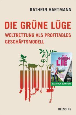 Die grüne Lüge - Kathrin Hartmann pdf epub