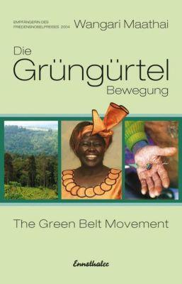 Die Grüngürtel-Bewegung, Wangari Maathai