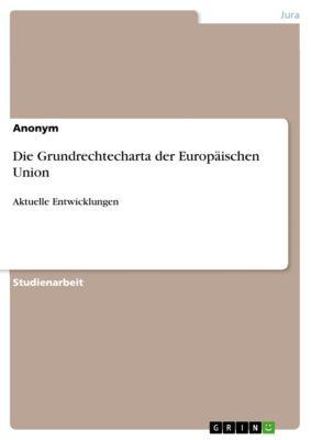 Die Grundrechtecharta der Europäischen Union, Anonym
