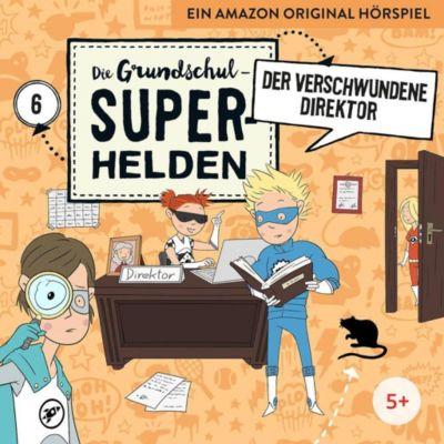 Die Grundschul-Superhelden - Der verschwundene Direktor, 1 Audio-CD, Die Grundschul-Superhelden