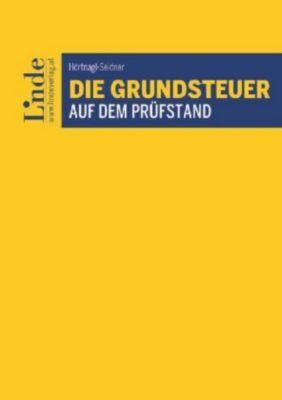Die Grundsteuer auf dem Prüfstand - Verena Hörtnagl-Seidner  