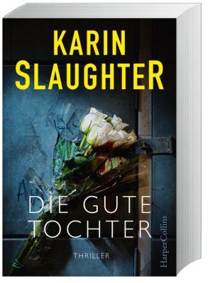 Die gute Tochter, Karin Slaughter