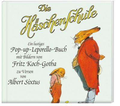 Die Häschenschule: Die Häschenschule - Ein lustiges Pop-up-Leporello-Buch, Albert Sixtus
