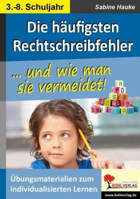 Die häufigsten Rechtschreibfehler, Sabine Hauke