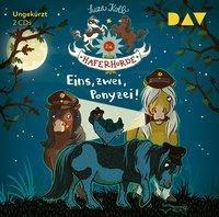Die Haferhorde - Teil 11: Eins, zwei, Ponyzei!, 2 Audio-CDs, Suza Kolb