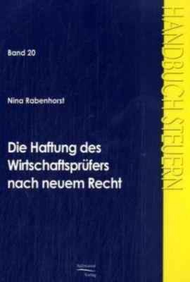 Die Haftung des Wirtschaftsprüfers nach neuem Recht, Nina Rabenhorst