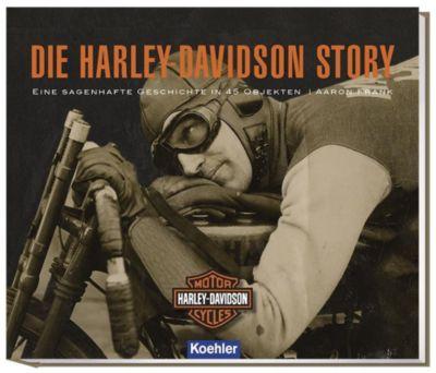 Die Harley-Davidson Story - Aaron Frank |