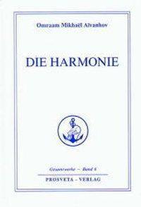 Die Harmonie, Omraam M. Aivanhov