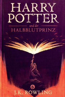 Die Harry-Potter-Buchreihe: Harry Potter und der Halbblutprinz, J.K. Rowling