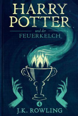 Die Harry-Potter-Buchreihe: Harry Potter und der Feuerkelch, J.K. Rowling