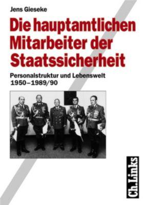 Die hauptamtlichen Mitarbeiter der Staatssicherheit, Jens Gieseke