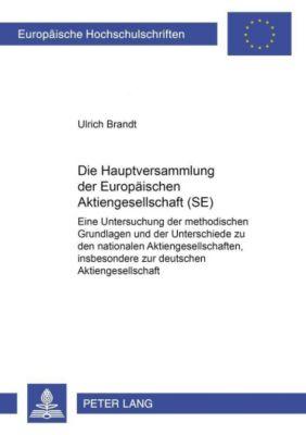 Die Hauptversammlung der Europäischen Aktiengesellschaft (SE), Ulrich Brandt