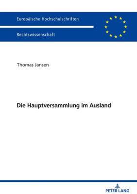 Die Hauptversammlung im Ausland, Thomas Jansen