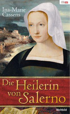 Die Heilerin von Salerno, Ina-Marie Cassens