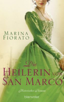 Die Heilerin von San Marco - Marina Fiorato pdf epub
