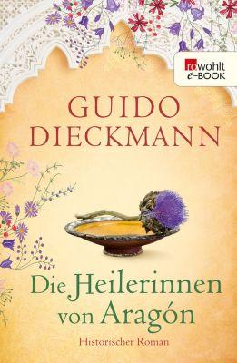 Die Heilerinnen von Aragón, Guido Dieckmann