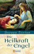 Die Heilkraft der Engel, Doreen Virtue