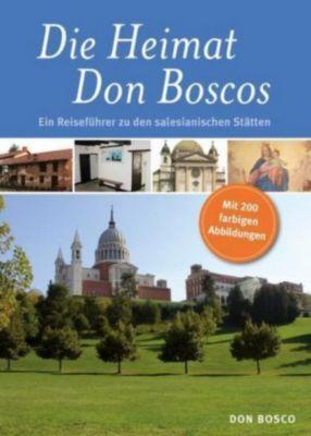 Die Heimat Don Boscos
