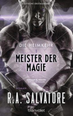 Die Heimkehr- Meister der Magie - Robert A. Salvatore |