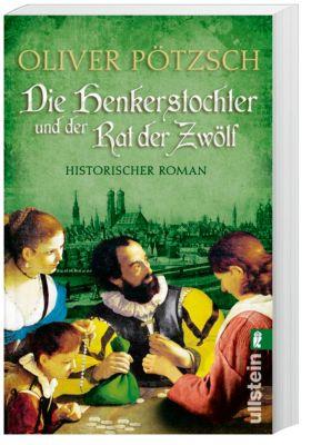 Die Henkerstochter und der Rat der Zwölf, Oliver Pötzsch