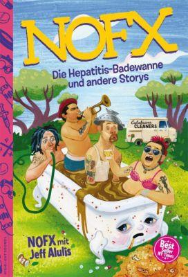 Die Hepatitis-Badewanne Und Andere Storys -  pdf epub