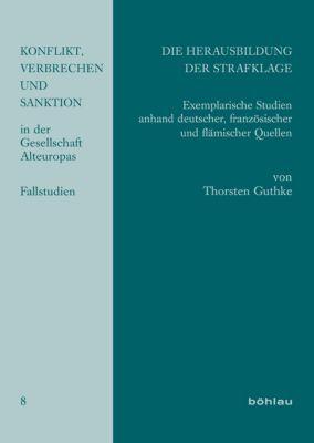 Die Herausbildung der Strafklage, Thorsten Guthke