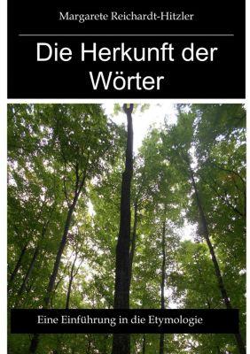 Die Herkunft der Wörter, Margarete Reichardt-Hitzler