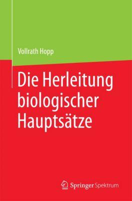 Die Herleitung biologischer Hauptsätze, Vollrath Hopp