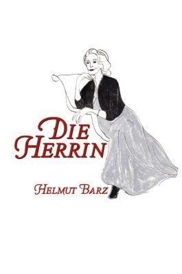 Die Herrin, Helmut Barz