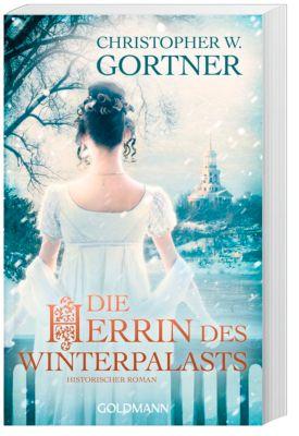 Die Herrin des Winterpalasts - Christopher W. Gortner |