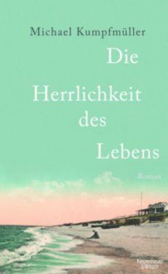 Die Herrlichkeit des Lebens, Michael Kumpfmüller