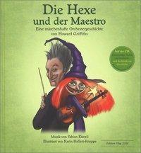 Die Hexe und der Maestro, m. Audio-CD - Howard Griffiths |