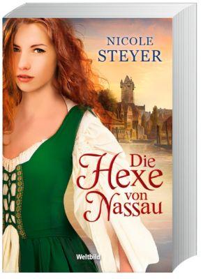 Die Hexe von Nassau, Nicole Steyer