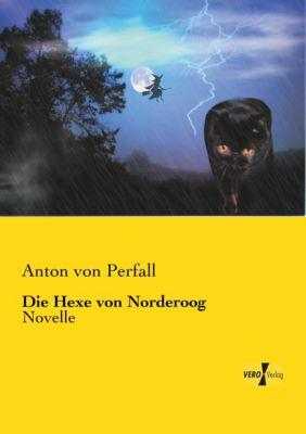 Die Hexe von Norderoog - Anton von Perfall pdf epub
