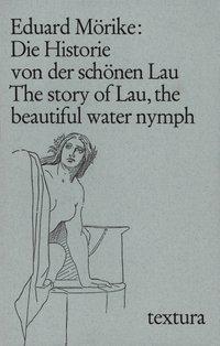 Die Historie von der schönen Lau - Eduard Mörike pdf epub