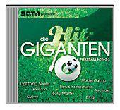 Die Hit-Giganten - Fußballsongs, Diverse Interpreten