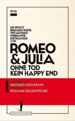 Die höchst beklagenswerte und gänzlich unbekannte Ehetragödie von Romeo & Julia, Michael Niavarani