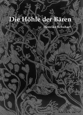 Die Höhle der Bären, Henrike Schuhart