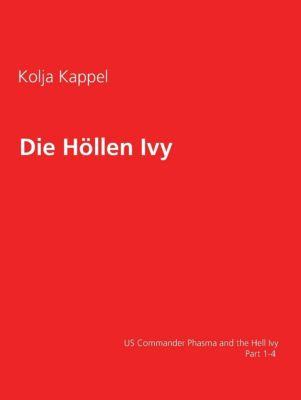 Die Höllen Ivy, Kolja Kappel