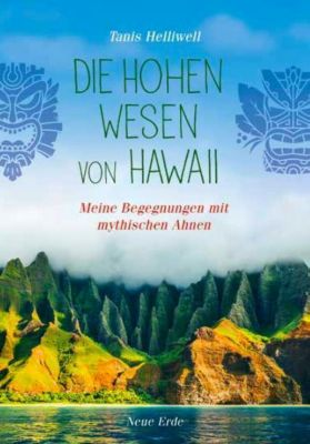 Die Hohen Wesen von Hawaii - Tanis Helliwell |