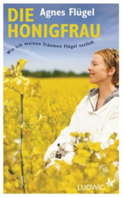 Die Honigfrau, Agnes Flügel