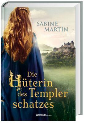 Die Hüterin des Templerschatzes, Sabine Martin