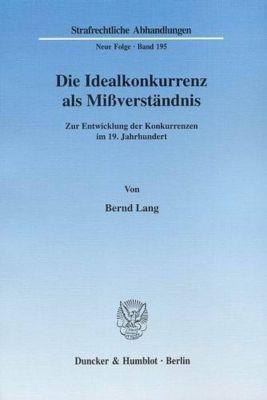 Die Idealkonkurrenz als Mißverständnis, Bernd Lang