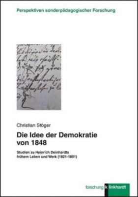 Die Idee der Demokratie von 1848 - Christian Stöger pdf epub