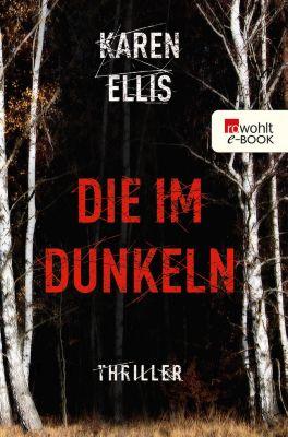 Die im Dunkeln, Karen Ellis