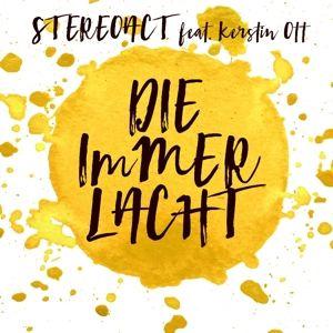 Die immer lacht (2-Track Single), Stereoact feat. Kerstin Ott