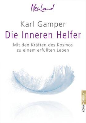 Die Inneren Helfer, Karl Gamper