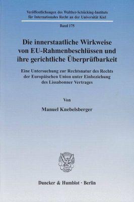 Die innerstaatliche Wirkweise von EU-Rahmenbeschlüssen und ihre gerichtliche Überprüfbarkeit, Manuel Knebelsberger