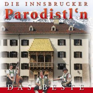 DIE (INNSBRUCKER) PARODISTELN - Die Organfabrik, R, Innsbrucker Parodisteln